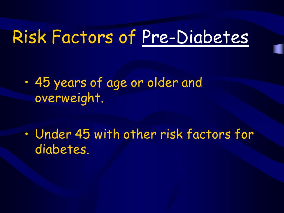 Risk Factors of Pre-Diabetes