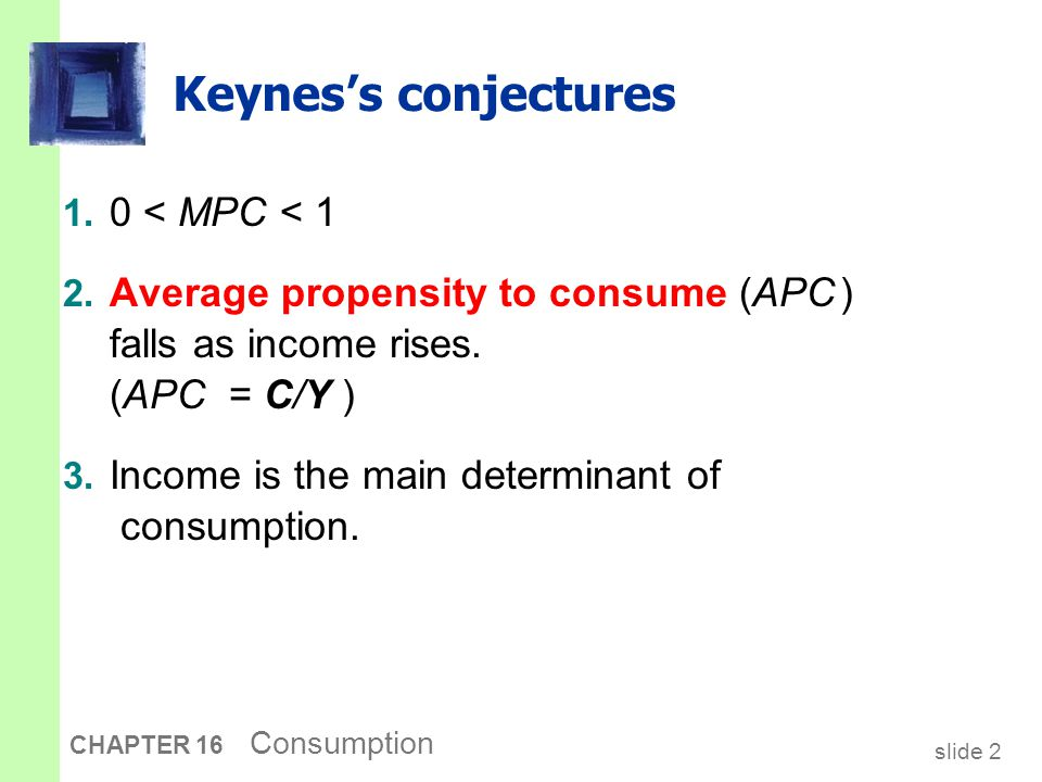 The Keynesian consumption function