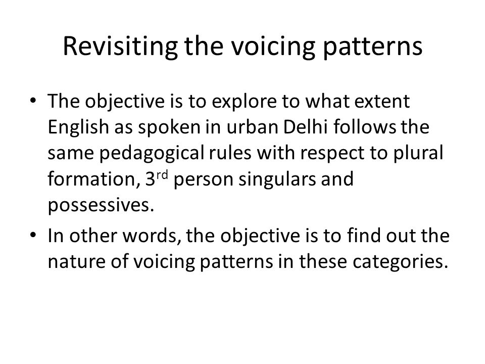 Revisiting the voicing patterns