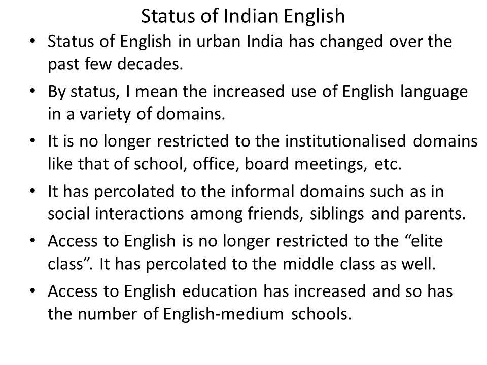 Status of Indian English