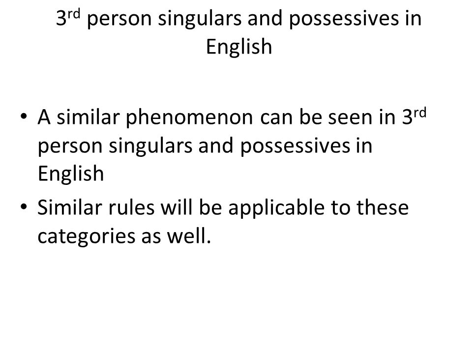 3rd person singulars and possessives in English