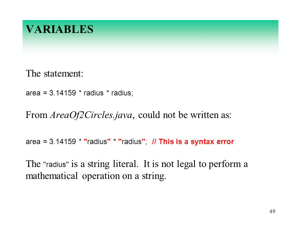 VARIABLES The statement: