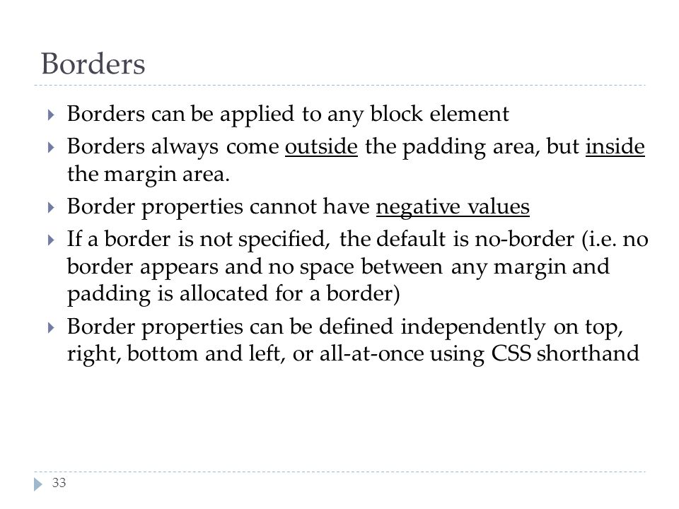 Borders Borders can be applied to any block element