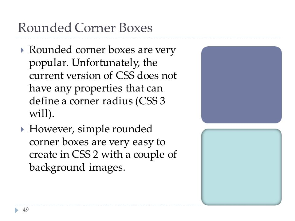 Rounded Corner Boxes
