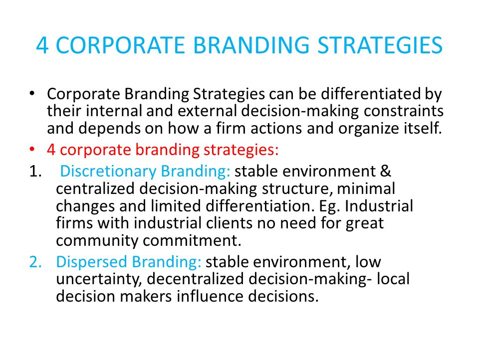 4 CORPORATE BRANDING STRATEGIES