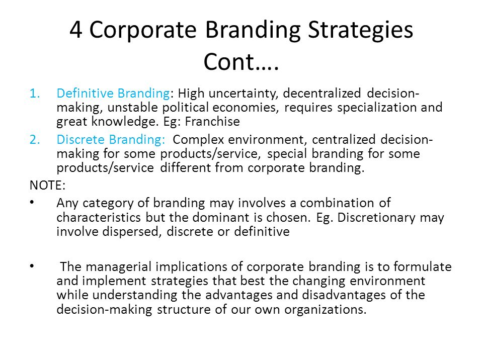 4 Corporate Branding Strategies Cont….