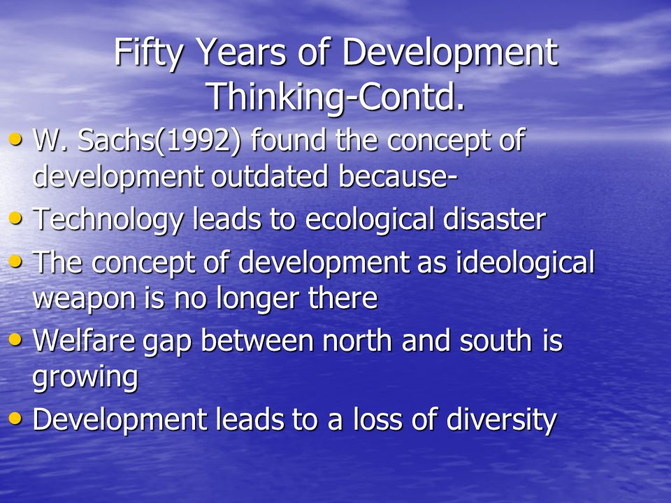 Fifty Years of Development Thinking-Contd.