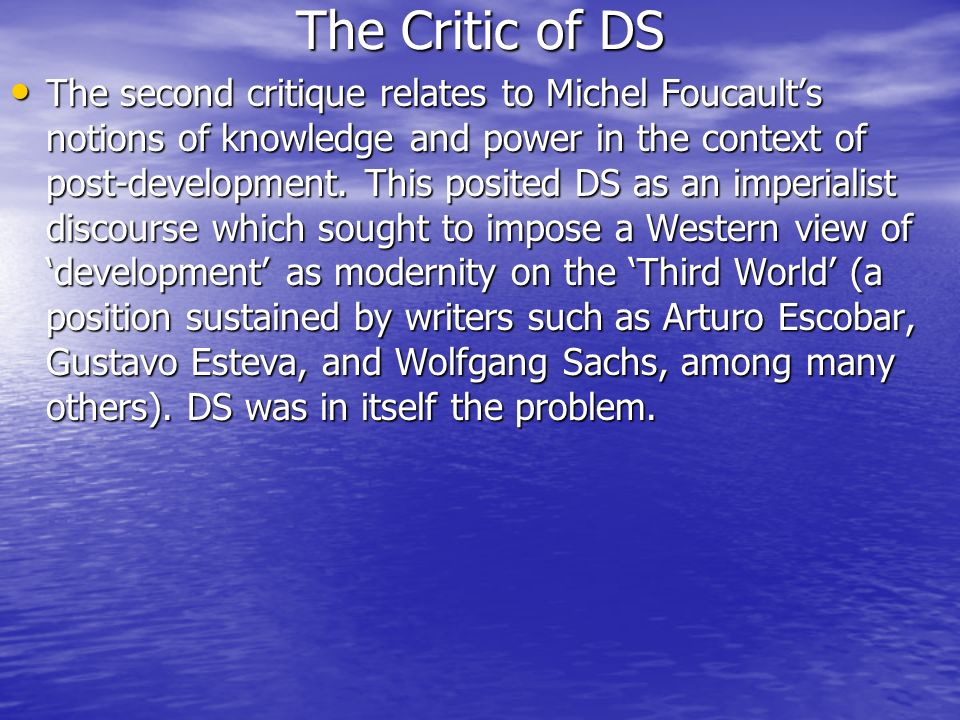 The Critic of DS