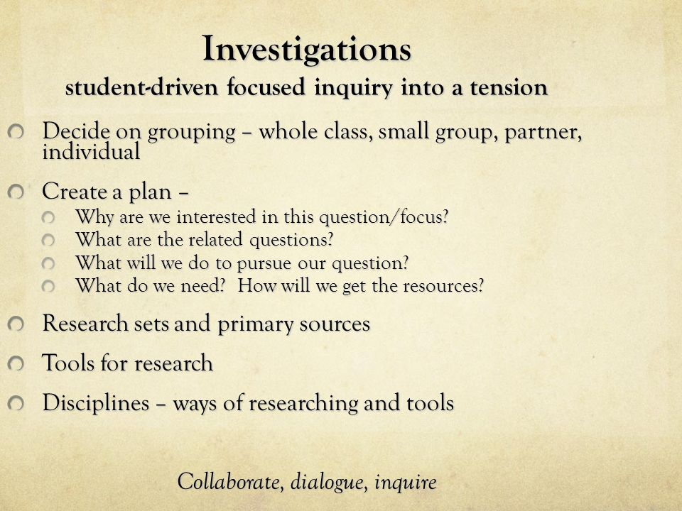 Investigations student-driven focused inquiry into a tension