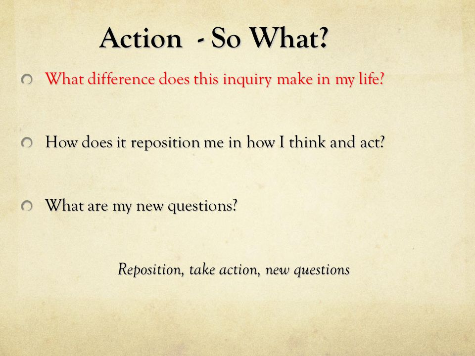 Reposition, take action, new questions