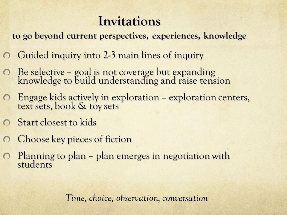 Invitations to go beyond current perspectives, experiences, knowledge