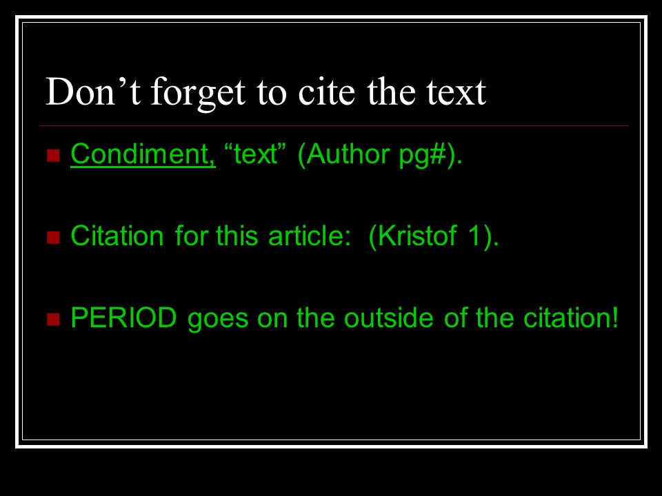 Don't forget to cite the text