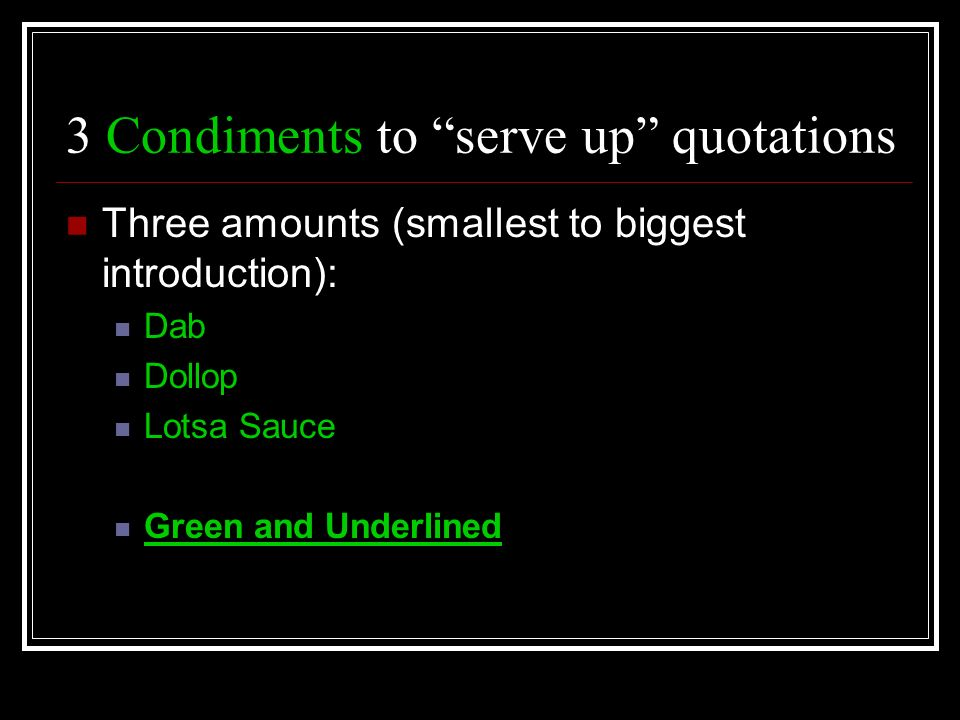 3 Condiments to serve up quotations