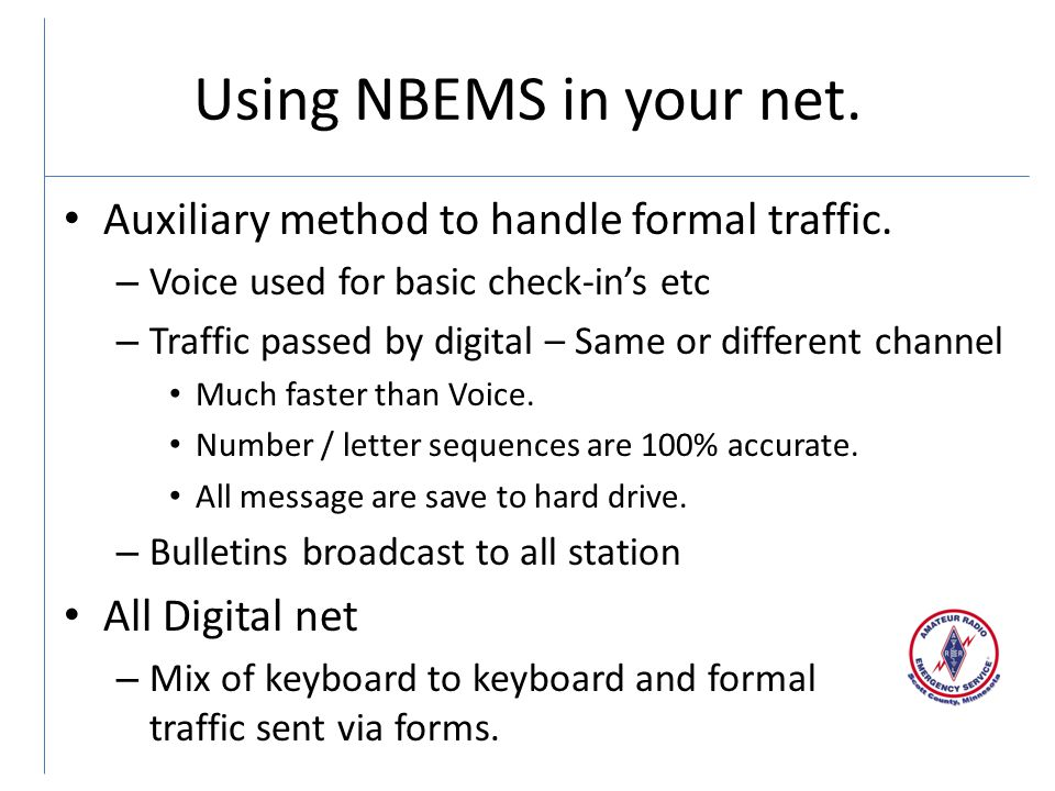 Using NBEMS in your net. Auxiliary method to handle formal traffic.