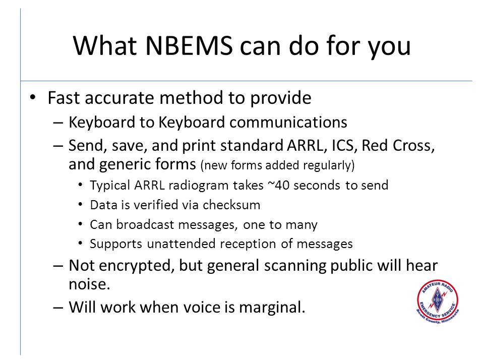 What NBEMS can do for you