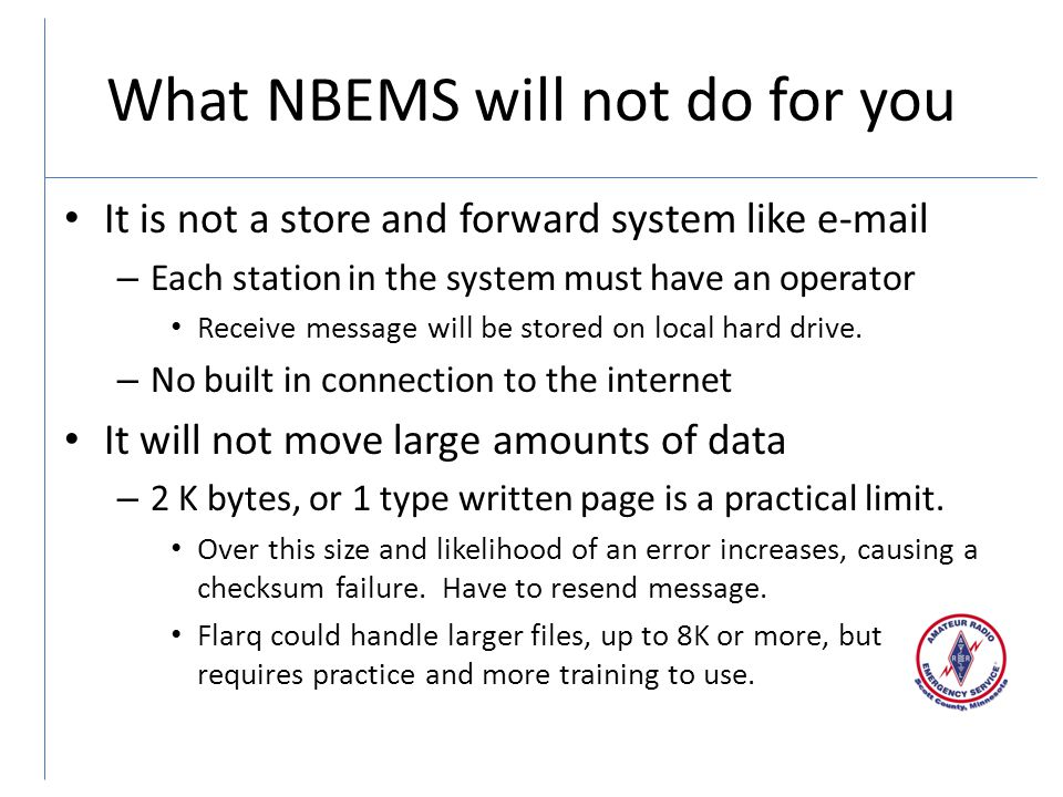 What NBEMS will not do for you