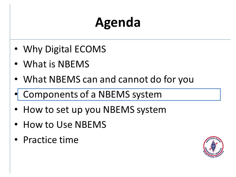 Agenda Why Digital ECOMS What is NBEMS