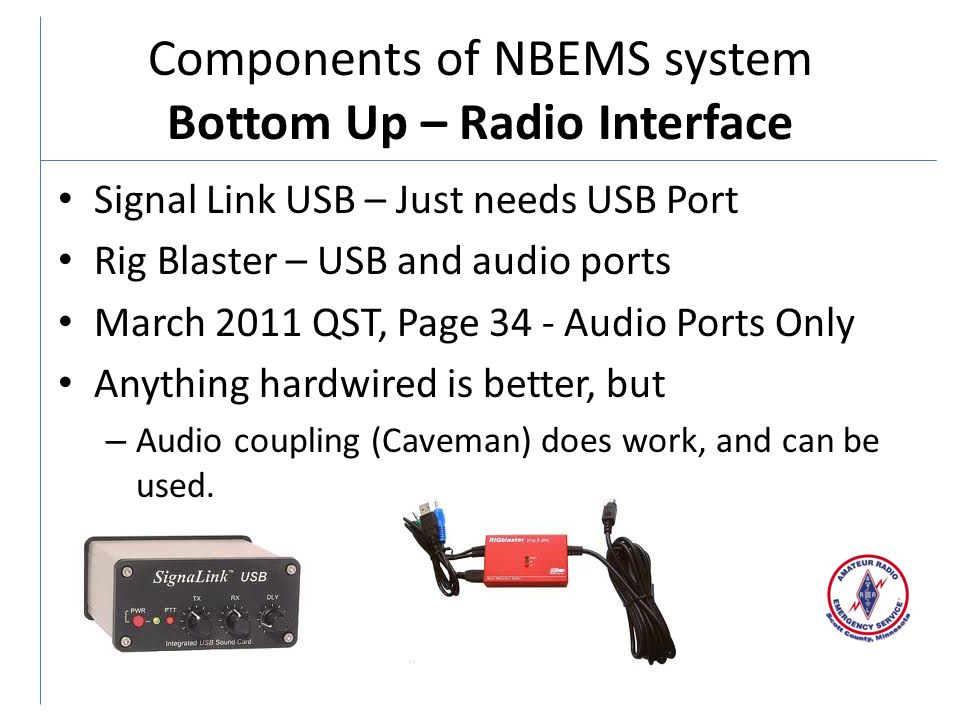Components of NBEMS system Bottom Up – Radio Interface