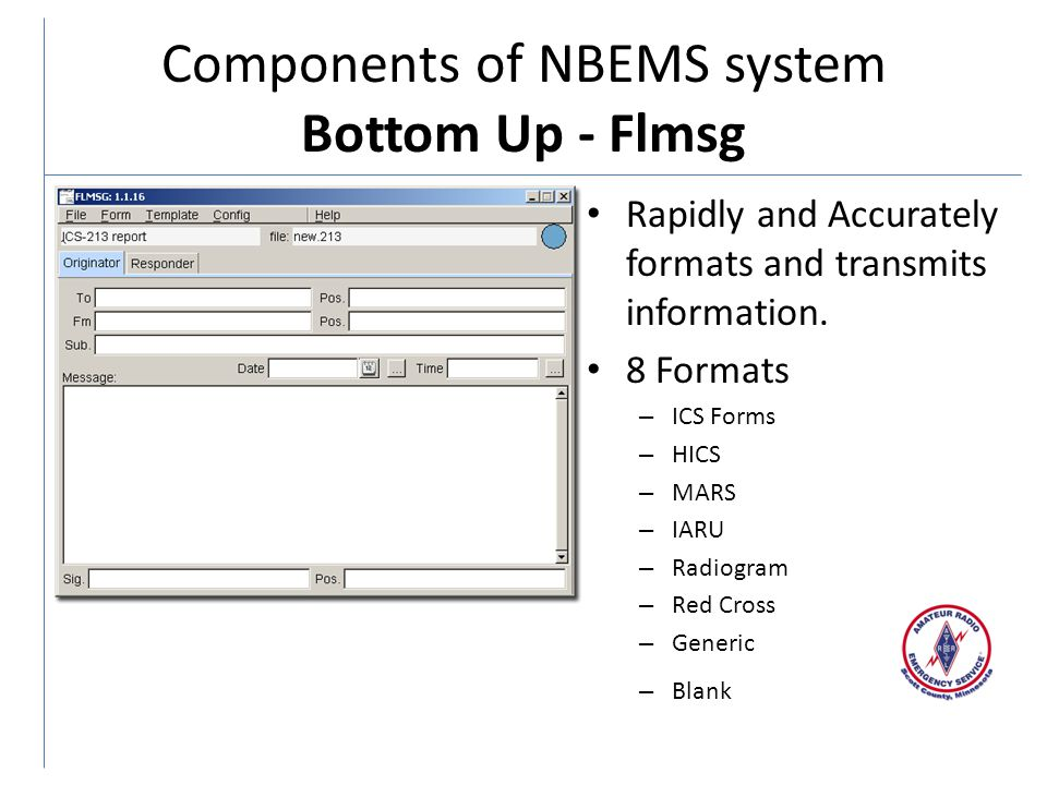 Components of NBEMS system Bottom Up - Flmsg