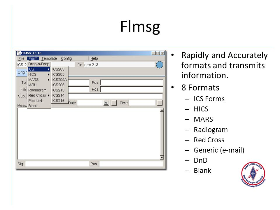 Flmsg Rapidly and Accurately formats and transmits information.