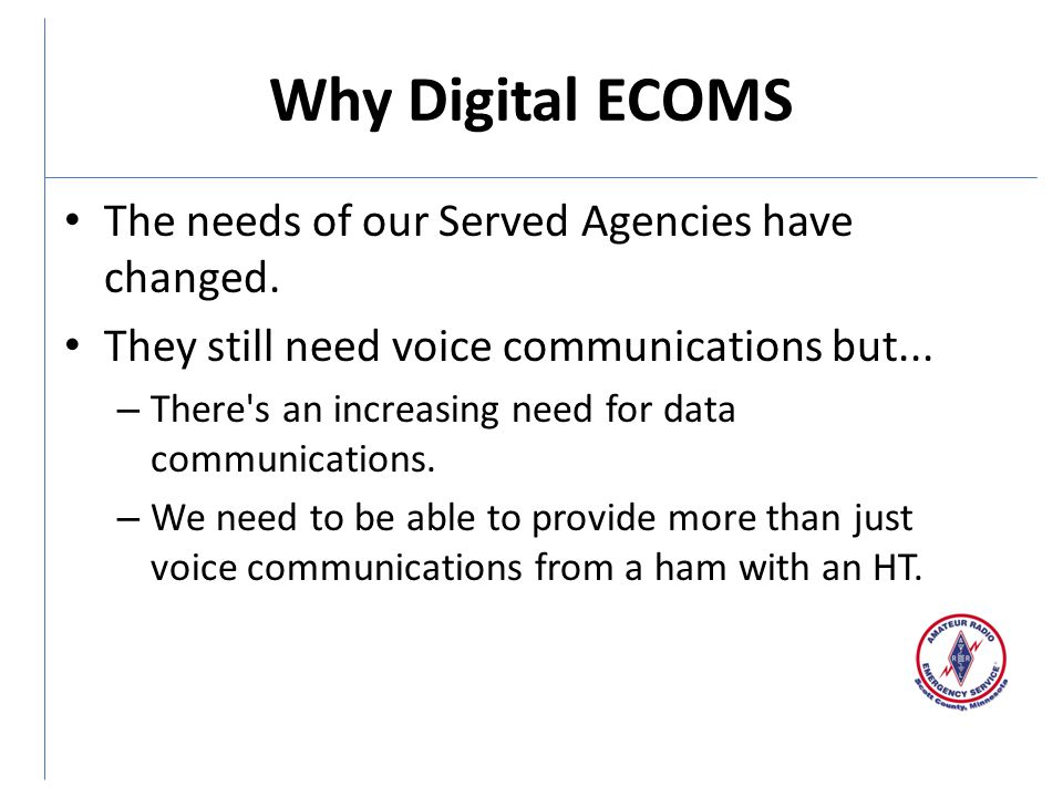 Why Digital ECOMS The needs of our Served Agencies have changed.