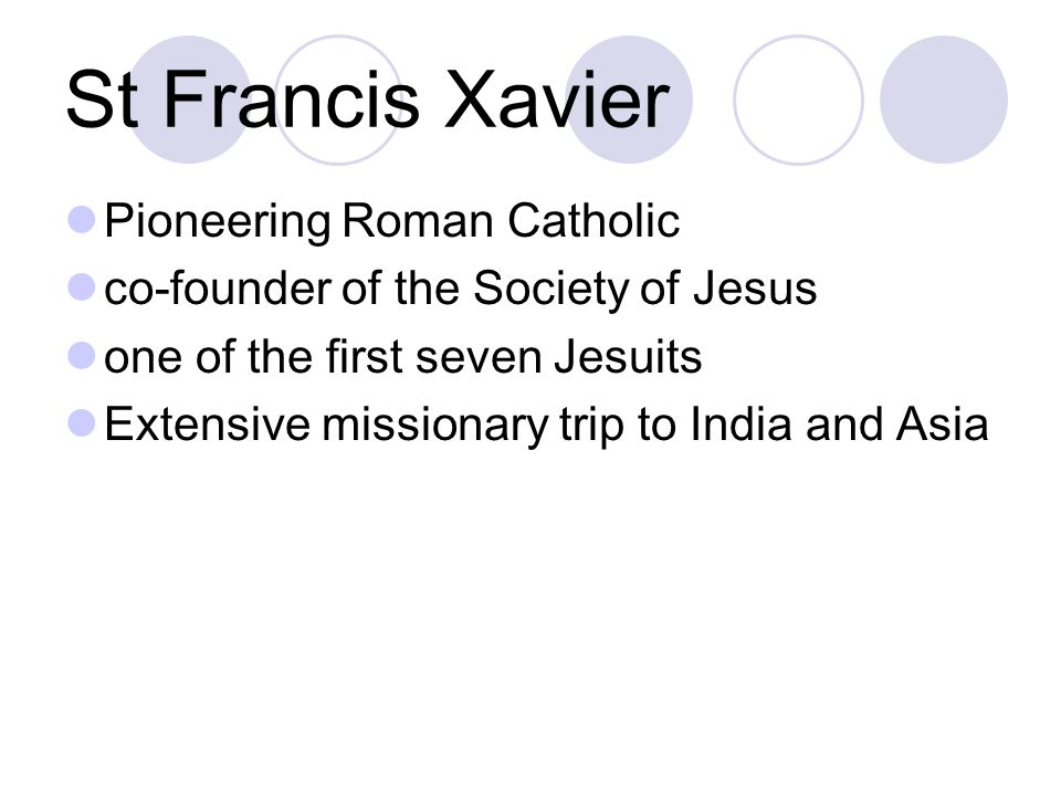 St Francis Xavier Pioneering Roman Catholic