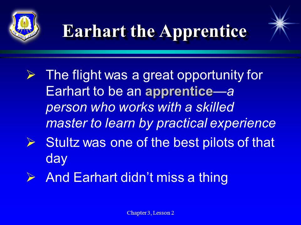 Earhart the Apprentice