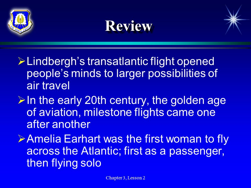 Review Lindbergh's transatlantic flight opened people's minds to larger possibilities of air travel.