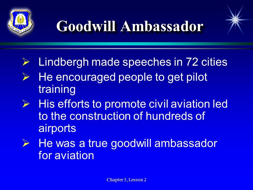 Goodwill Ambassador Lindbergh made speeches in 72 cities
