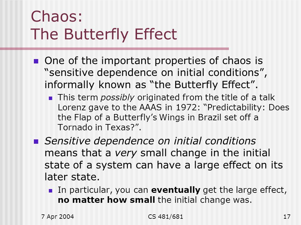 Chaos: The Butterfly Effect