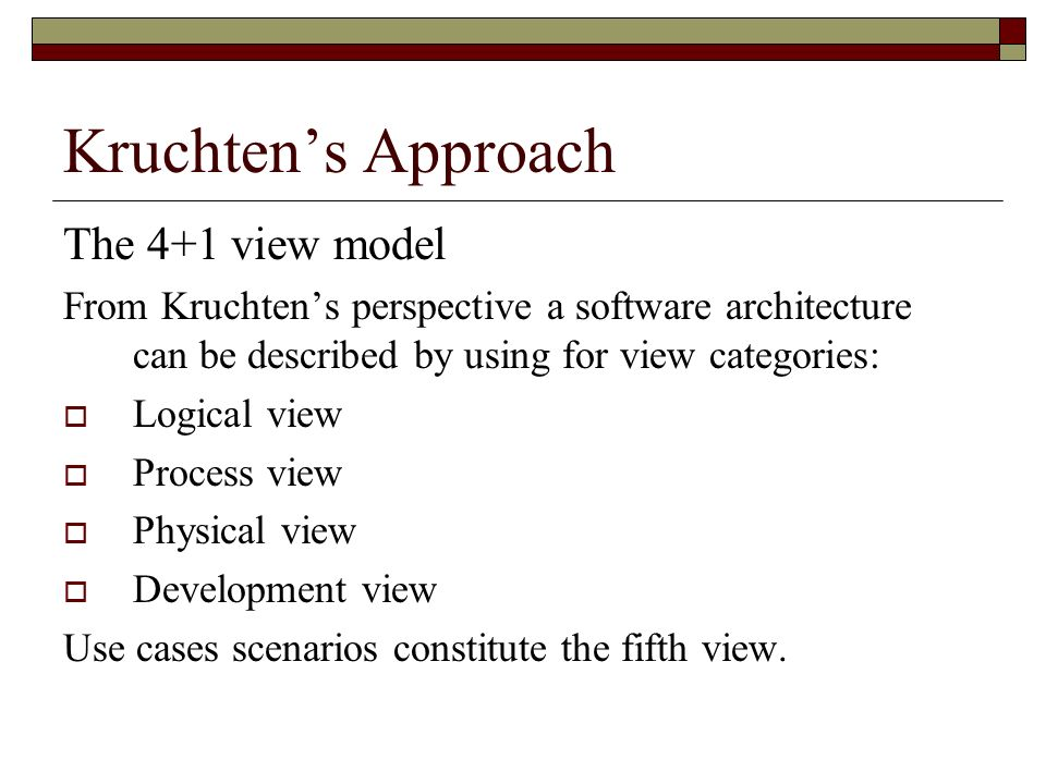 Kruchten's Approach The 4+1 view model
