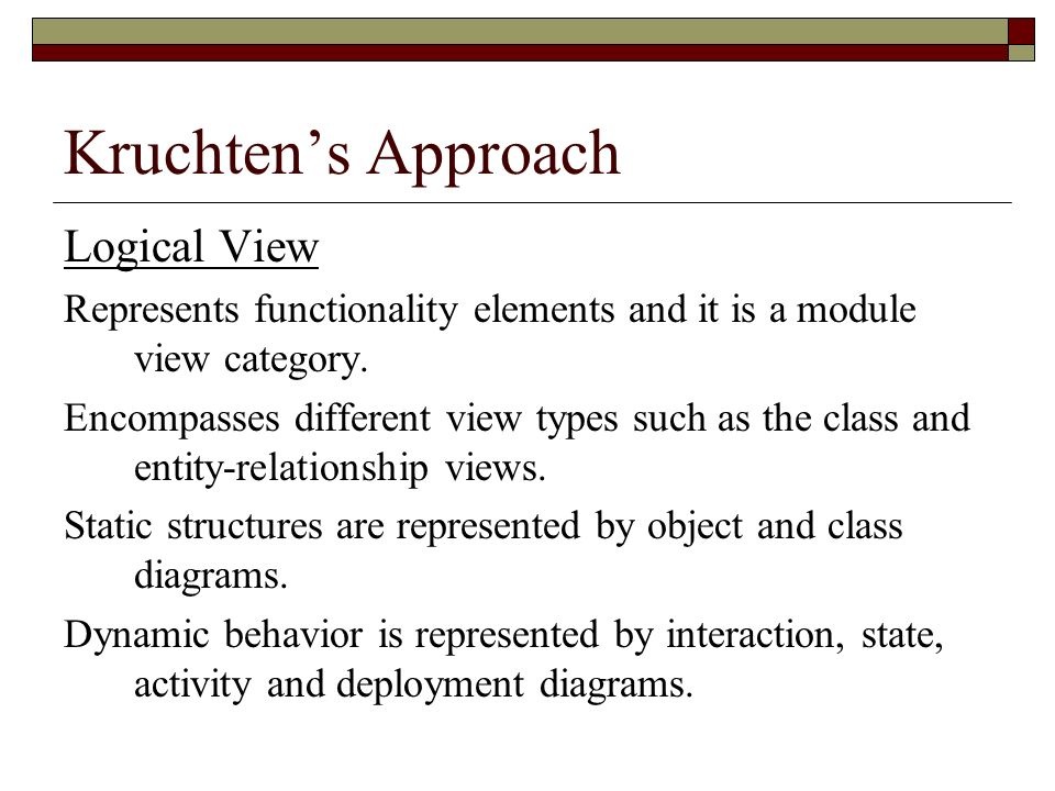 Kruchten's Approach Logical View
