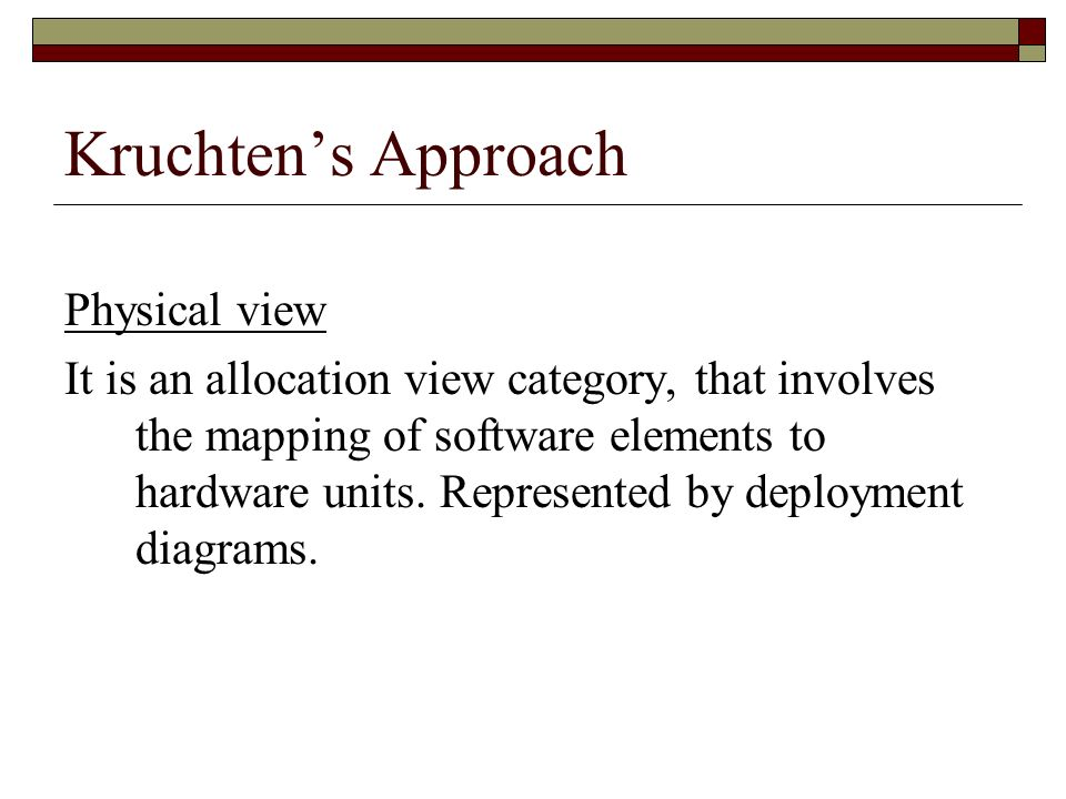 Kruchten's Approach Physical view