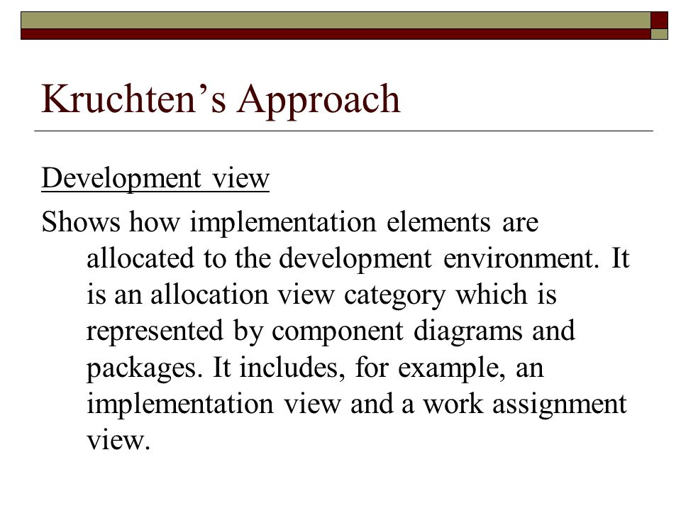 Kruchten's Approach Development view