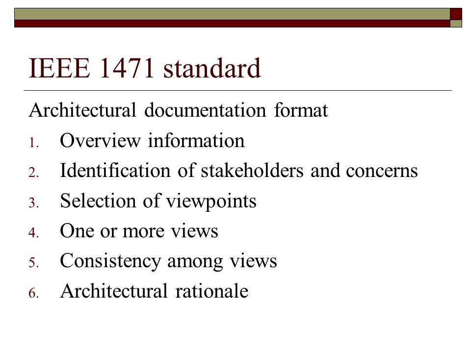 IEEE 1471 standard Architectural documentation format