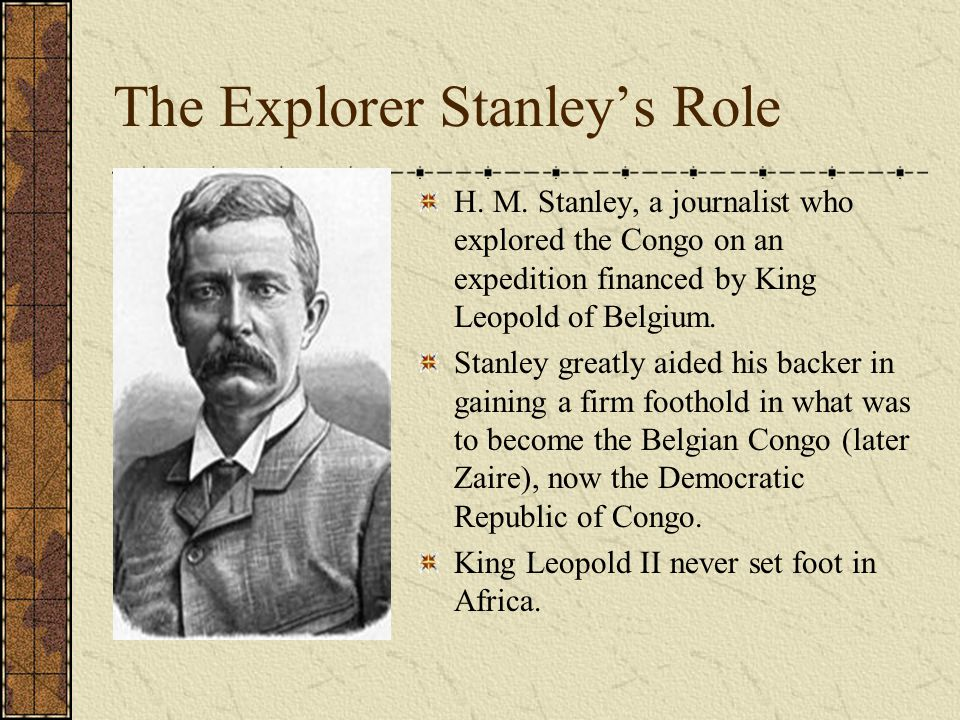 The Explorer Stanley's Role