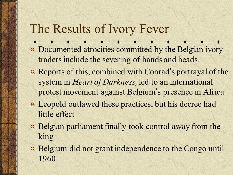 The Results of Ivory Fever