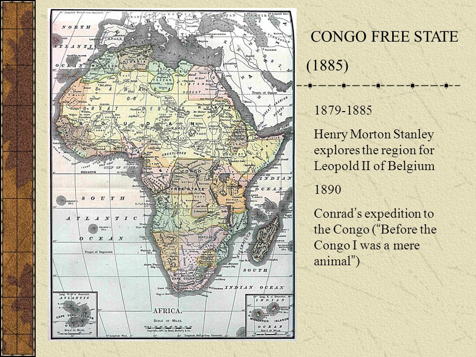 CONGO FREE STATE (1885) 1879-1885. Henry Morton Stanley explores the region for Leopold II of Belgium.