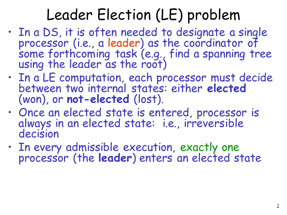 Leader Election (LE) problem