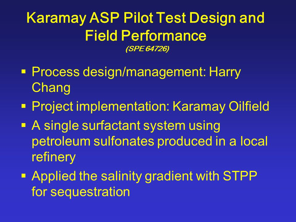 ASP Pilot Test Well Pattern, 2Z-B9-3 Well Group Karamay Oil Field (SPE 64726)