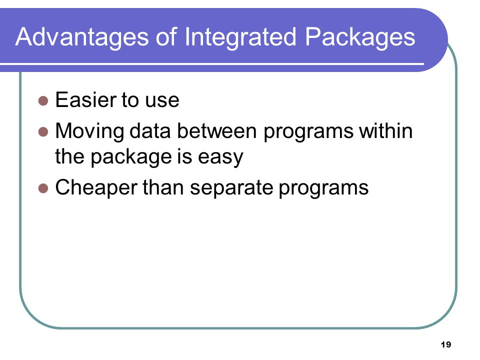 Advantages of Integrated Packages