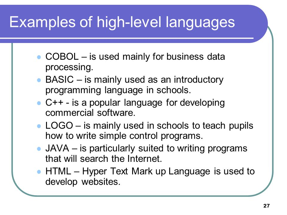 Examples of high-level languages