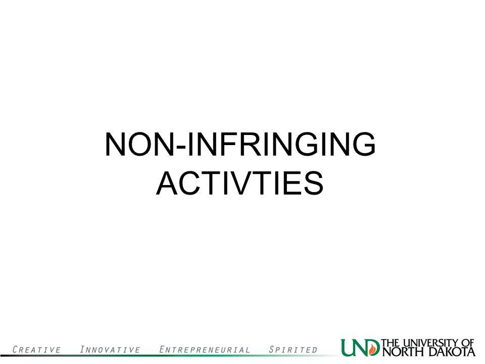 NON-INFRINGING ACTIVTIES