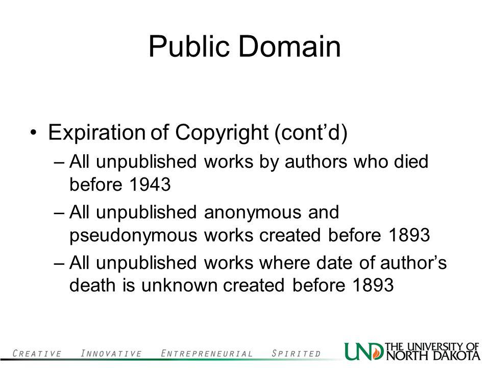 Public Domain Expiration of Copyright (cont'd)