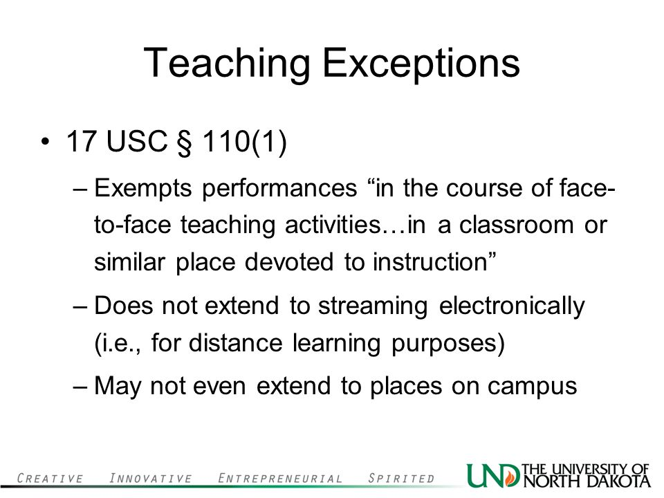 Teaching Exceptions 17 USC § 110(1)