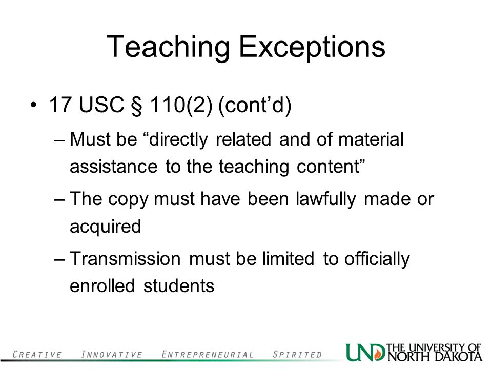 Teaching Exceptions 17 USC § 110(2) (cont'd)