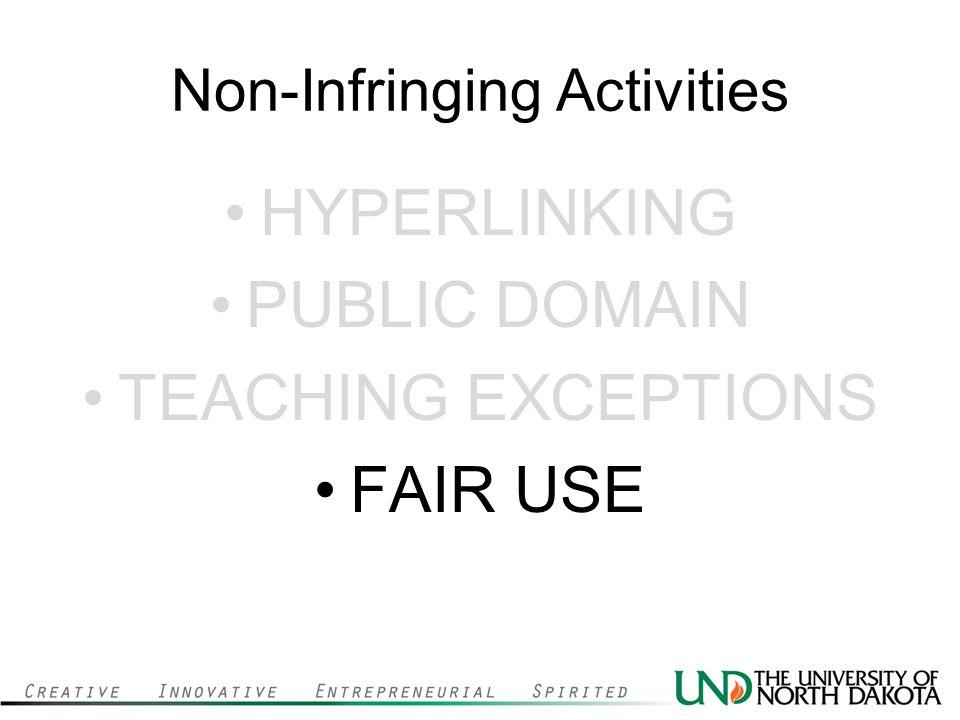 Non-Infringing Activities