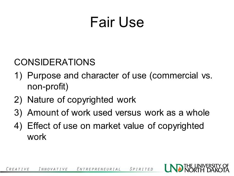 Fair Use CONSIDERATIONS