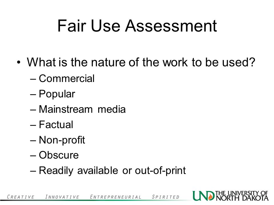 Fair Use Assessment What is the nature of the work to be used