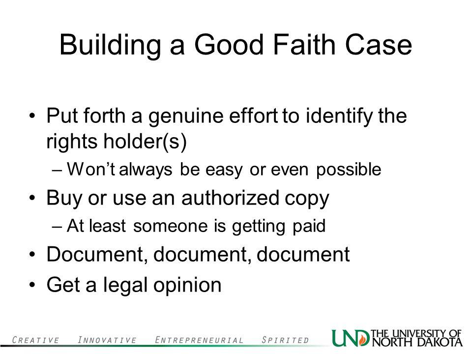 Building a Good Faith Case
